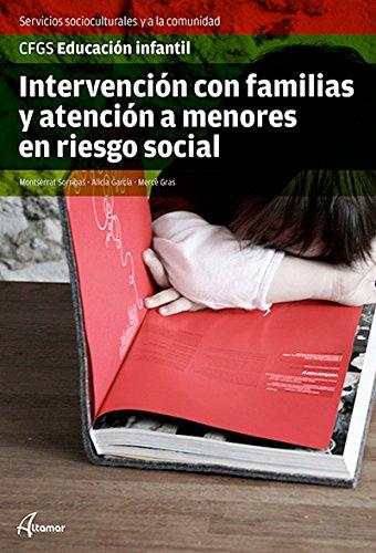 Intervención con Familias y Atención a Menores en Riesgo Social (CFGS EDUCACIÓN INFANTIL)