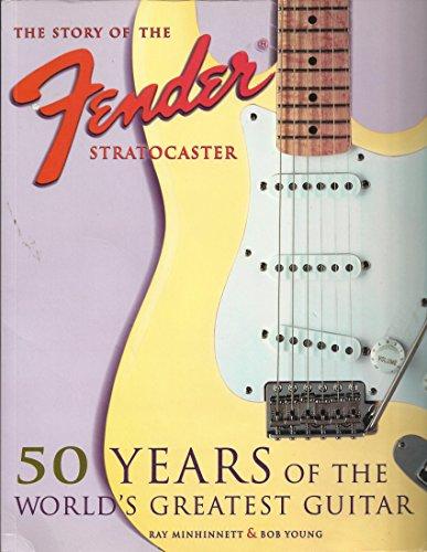 Fender Stratocaster: 50 Years of Fender