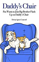 Daddy's Chair: Pax Wants to Join Big Brother Flash Up on Daddy's Chair
