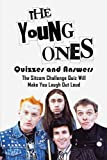 The Young Ones Quizzes and Answers: The Sitcom Challenge Quiz Will Make You Laugh Out Loud: The Young Ones Trivia (English Edition)