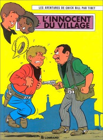Chick Bill, tome, 36 : L'innocent du village