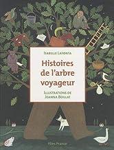 Histoires de l'arbre voyageur (La caravane des contes)