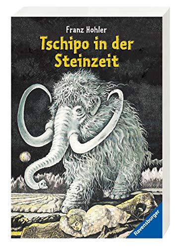 Preisvergleich Produktbild Tschipo in der Steinzeit (Ravensburger Taschenbücher)