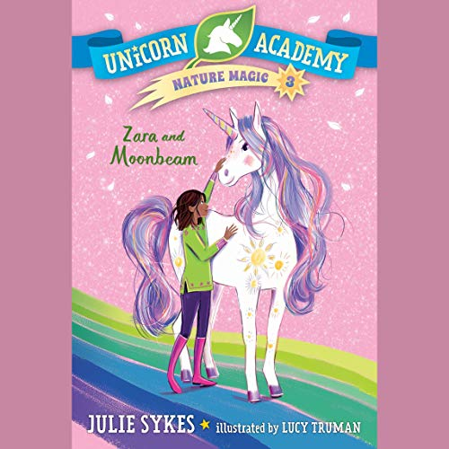 Zara and Moonbeam Audiobook By Julie Sykes cover art