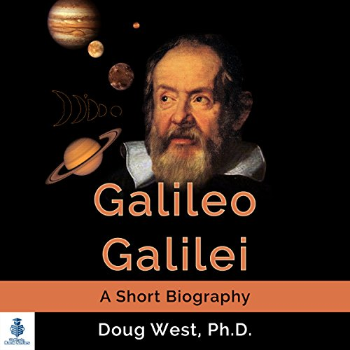 Galileo Galilei - A Short Biography audiobook cover art