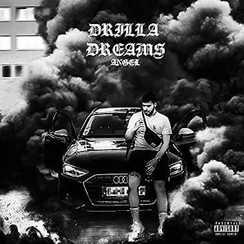 DRILLA DREAMS
