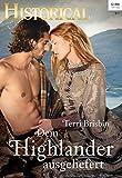 Dem Highlander ausgeliefert (Historical 335)