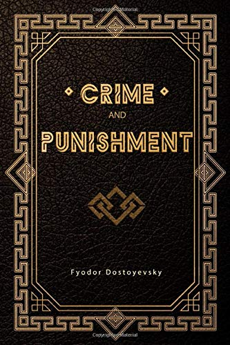 Compare Textbook Prices for Crime and Punishment  ISBN 9781703766172 by Dostoyevsky, Fyodor