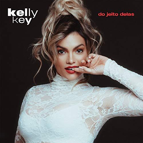 Kelly Key - Do Jeito Delas