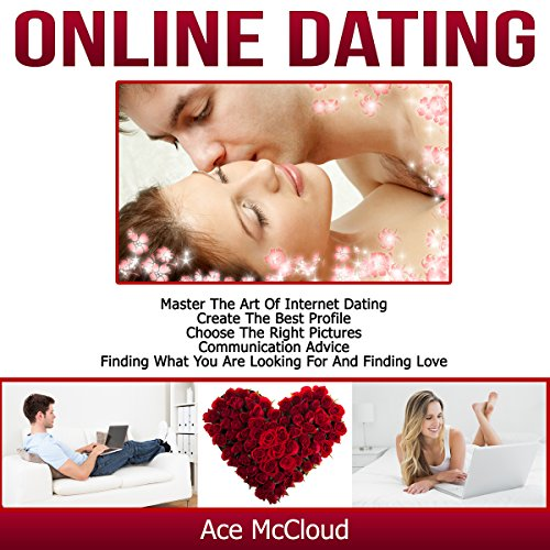 Online Dating: Master the Art of Internet Dating audiobook cover art