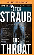 The Throat (Blue Rose Trilogy) by Peter Straub (2015-08-25)