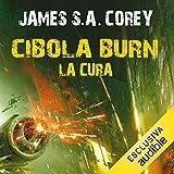 Cibola Burn - La cura: The Expanse 4
