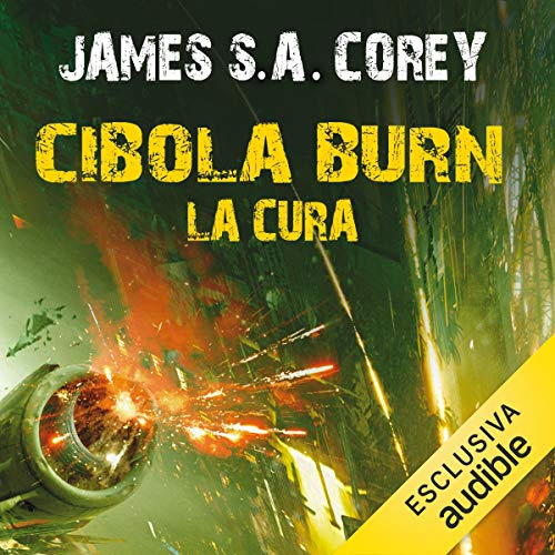 Cibola Burn - La cura cover art