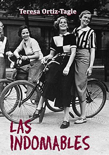 Portada del libro Tres muchachas indomables de Teresa Ortiz-Tagle