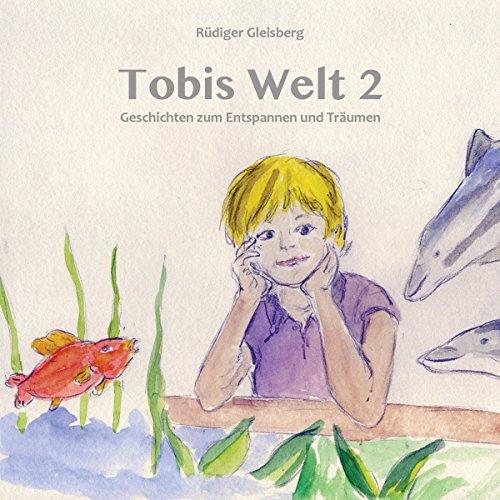 Tobis Welt 2 Titelbild