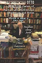 Interview with Otto Penzler, Owner of Manhattan's Mysterious Bookshop and Press: Fall 2017: Issue 3 (Pennsylvania Literary Journal) (Volume 9)