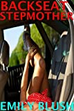 Backseat Stepmother: (A Cheating Stepmother/Stepson Story) (English Edition)