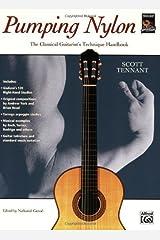 Pumping Nylon: The Classical Guitarist's Technique Handbook (Pumping Nylon Series) Kindle Edition