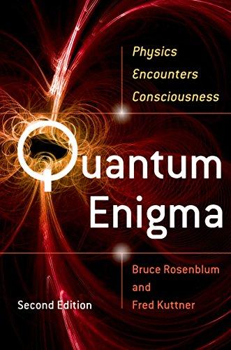 Quantum Enigma: Physics Encounters Consciousness