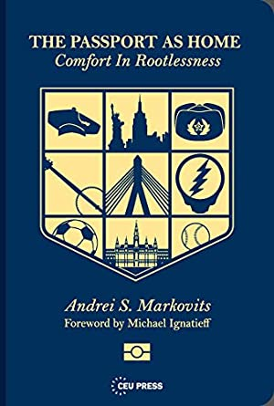 """Andrei S. Markovits's Playlist for His Memoir """"The Passport as Home"""""""