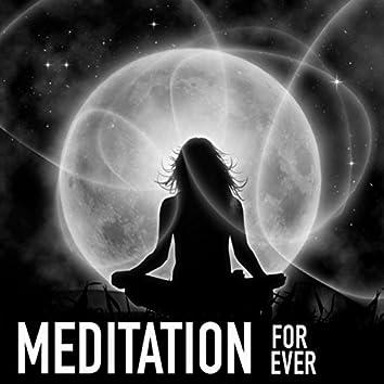 Meditation For Ever