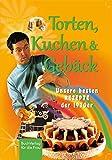 Torten, Kuchen & Gebäck: Unsere besten Rezepte aus den 1970ern (Küchenschätze wiederentdeckt)