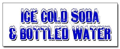 12' ICE Cold SODA & Bottled Water Decal Sticker iced Fountain Drinks pop h2o