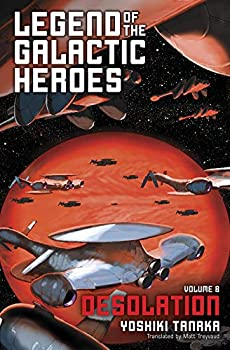 Legend of the Galactic Heroes Vol 8  Desolation