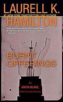 Mass Market Paperback Burnt Offerings (Anita Blake, Vampire Hunter, Book 7) Book