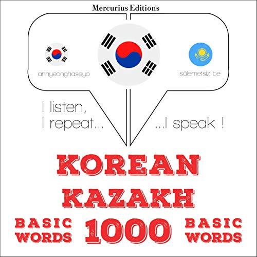 Korean – Kazakh. 1000 basic words cover art