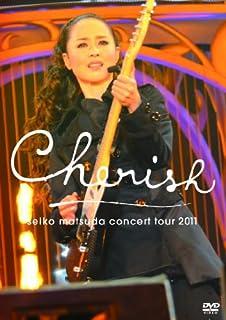 Seiko Matsuda Concert Tour 2011 Cherish(通常盤) [DVD]