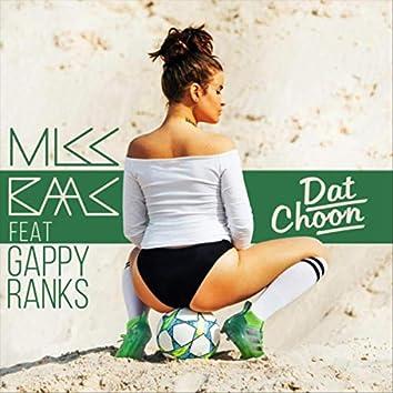 Dat Choon (feat. Gappy Ranks)