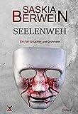 Seelenweh (Ein Fall für Leitner & Grohmann 3)