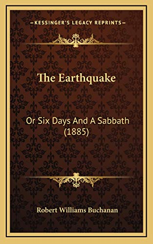 The Earthquake: Or Six Days And A Sabbath (1885)