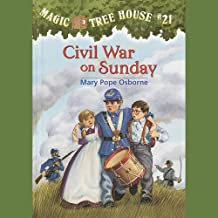 Civil War on Sunday: Magic Tree House, Book 21