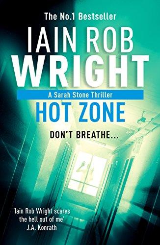 Hot Zone (Major Crimes Unit Book 2) by [Iain Rob Wright]