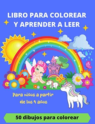Libro para colorear y aprender a leer: Libro de colorear y aprender a leer/ para niños a partir de los 4 años/100 páginas con 50 dibujos y palabras para colorear y leer