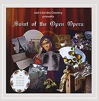 Saint of the Open Opera