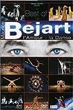 Le Best of de Maurice Béjart l'amour-la Danse