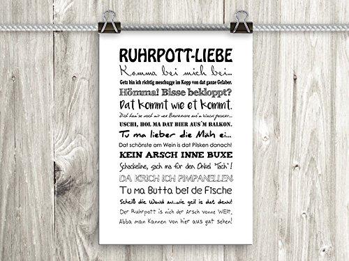 artissimo, Poster mit Spruch, Din A4, PE0056-DR, Ruhrpott-Liebe, Bild mit Spruch, Spruchbild, Wandbild, Plakat, Kunstdruck, Zitat, Sprüche, Wanddekoration, Typographie, Typografie