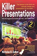 Killer Presentations: Power the Imagination to Visualise Your Point - With Power Point