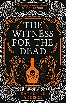 [Katherine Addison]のThe Witness for the Dead (English Edition)