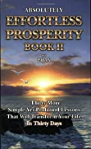 Absolutely Effortless Prosperity, Book II