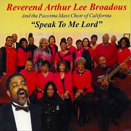 Reverend Arthur Lee Broadous & The Pacoima Mass Choir of California