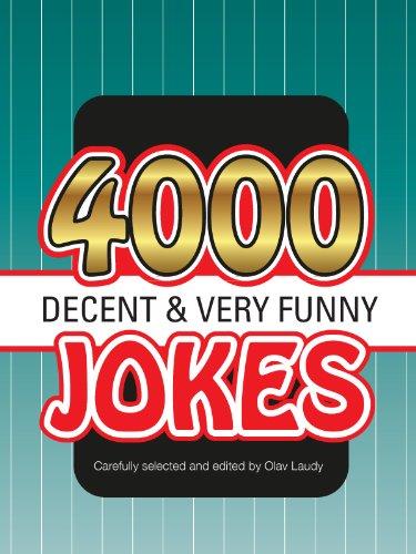 4000 decent very funny jokes (English Edition)