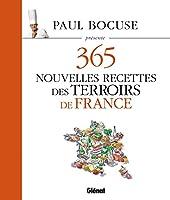 Paul Bocuse présente 365 nouvelles recettes des terroirs de France - Tome 3