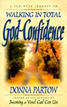 Walking in Total God-Confidence