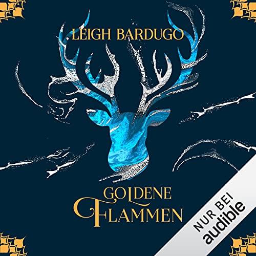 Goldene Flammen: Legenden der Grisha 1