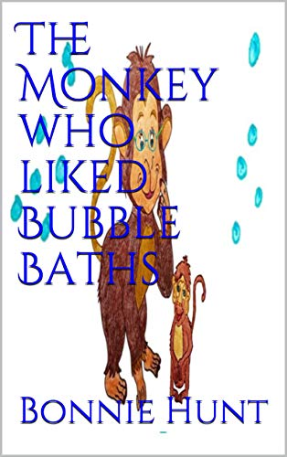 The Monkey who liked Bubble Baths (Funny Animals Book Series 14) (English Edition)