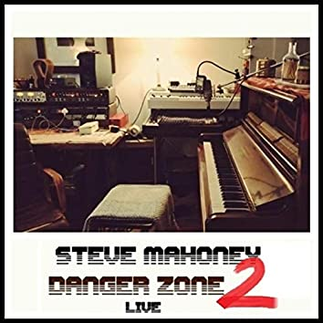 Danger Zone 2 (Live)